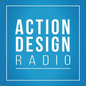 Action Design Radio - Erik Johnson and Zarak Khan