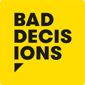 Bad Decisions - Dan Monheit and Melissa Weinberg 1