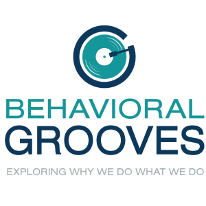 Behavioral Grooves Podcast with Kurt and Tim
