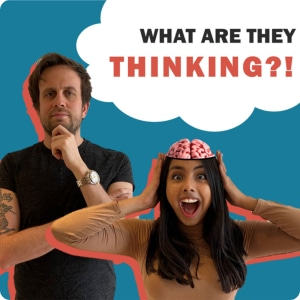 what are they thinking podcast patrick fagan and jasmine pal and 1